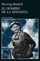El hombre de la dinamita - Henning Mankell