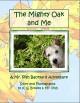The Mighty Oak and Me (Mr. Pish Backyard Adventure Book 2) - K. S. Brooks,Mr. Pish,K. S. Brooks