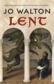 Lent - Jo Walton