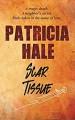 Scar Tissue - Patricia Hale