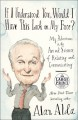 If I Understood You, Would I Have This Look on My Face?: My Adventures in the Art and Science of Relating and Communicating (Random House Large Print) - Alan Alda