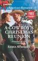 A Cowboy's Christmas Reunion: A Home for Christmas (The Boones of Texas) - Sasha Summers, Laura Marie Altom