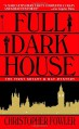 Full Dark House - Christopher Fowler