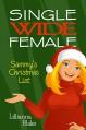 Sammy's Christmas List (Single Wide Female) - Lillianna Blake, P. Seymour