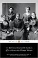 The Portable Nineteenth-Century African American Women Writers (Penguin Classics) - Hollis Robbins, Hollis Robbins, Henry Louis Gates Jr., Henry Louis Gates Jr., Various