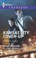 Kansas City Cover-Up (The Precinct: Cold Case) - Julie Miller