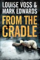 From the Cradle - Louise Voss, Mark Edwards