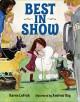 Best in Show - Karen LeFrak, Andrew Day