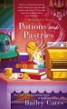 Potions and Pastries (A Magical Bakery Mystery) - Bailey Cates