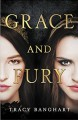 Grace and Fury - Tracy Banghart
