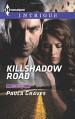 Killshadow Road (The Gates) - Paula Graves