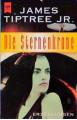 Die Sternenkrone - James Tiptree, Alice B. Sheldon
