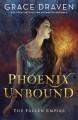 Phoenix Unbound - Grace Draven