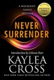 Never Surrender: A MacKenzie Family Novella (The MacKenzie Family) - Liliana Hart, Kaylea Cross