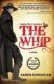 The Whip - Karen Kondazian