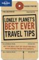 Lonely Planet's Best Ever Travel Tips - Tom Hall,Lonely Planet