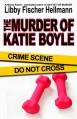 The Murder of Katie Boyle - Libby Fischer Hellmann