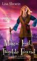 Magic Lost, Trouble Found - Lisa Shearin