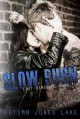 Slow Burn - Autumn Jones Lake