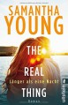 The Real Thing: Roman (Hartwell-Love-Stories, Band 1) - Samantha Young,Sybille Uplegger