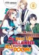 My Next Life as a Villainess: All Routes Lead to Doom!, Vol. 2 (light novel) - Satoru Yamaguchi, Nami Hidaka, Shirley Yeung