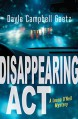 Disappearing Act (Rapid Reads) - Dayle Campbell Gaetz
