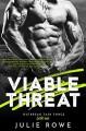Viable Threat - Julie Rowe