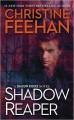 Shadow Reaper - Christine Feehan