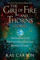 The Girl of Fire and Thorns Stories[GIRL OF FIRE & THORNS STORIES][Paperback] - RaeCarson