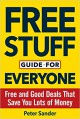 Free Stuff Guide for Everyone Book: Free and Good Deals That Save You Lots of Money - Peter Sander