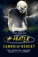 #Hater (Hashtag Series Book 2) - Cambria Hebert