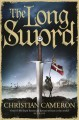 The Long Sword - Christian Cameron