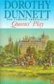 Queens' Play - Dorothy Dunnett