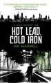 Hot Lead, Cold Iron: A Mick Oberon Job Book 1 by Marmell, Ari (2014) Paperback - Ari Marmell