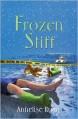 Frozen Stiff - Annelise Ryan