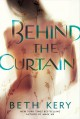 Behind the Curtain - Beth Kery