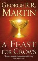A Feast for Crows - George R.R. Martin