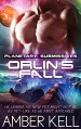 Orlin's Fall (Planetary Submissives Book 2) - Amber Kell