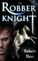 The Robber Knight - Special Edition - Robert Thier