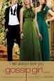 Gossip Girl: I Will Always Love You: A Gossip Girl novel - Cecily von Ziegesar