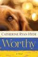 Worthy - Catherine Ryan Hyde