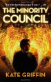 The Minority Council - Kate Griffin