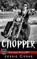 CHOPPER: Southside Skulls Motorcycle Club (Southside Skulls MC Romance Book 11) Kindle Edition - Jessie Cooke