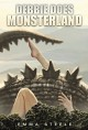 Debbie Does Monsterland (F*ck All Monsters, Book 1) - Emma Steele