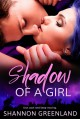 Shadow of a Girl - Shannon Greenland