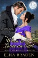 When a Girl Loves an Earl (Rescued from Ruin Book 5) - Elisa Braden