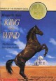 King of the Wind: The Story of the Godolphin Arabian - Marguerite Henry, Wesley Dennis