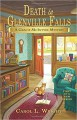Death in Glenville Falls: A Gracie McIntyre Mystery (Gracie McIntyre Mysteries) - Carol L. Wright