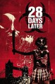 28 Days Later, Vol. 2: Bend in the Road - Michael Alan Nelson, Declan Shalvey