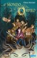 Il mondo di Orfeo - Elena Mariani